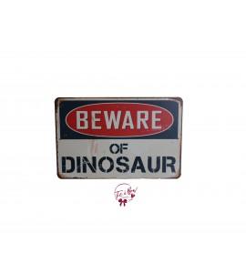 Sign: Beware of Dinosaurs